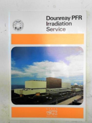 UK ATOMIC ENERGY AUTHORITY - Dounreay PFR irradiation service