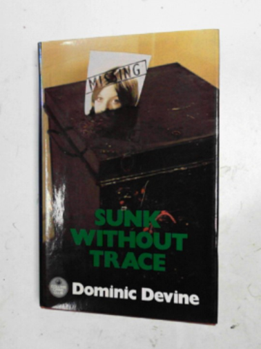 DEVINE, DOMINIC - Sunk without trace