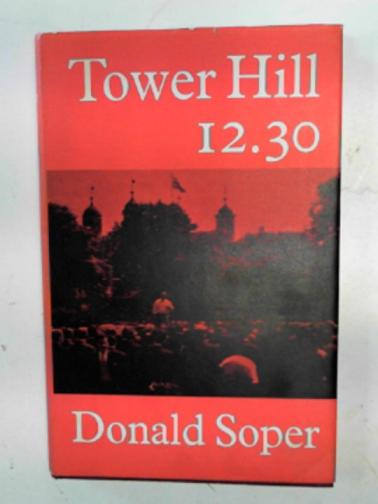 SOPER, DONALD - Tower Hill, 12.30