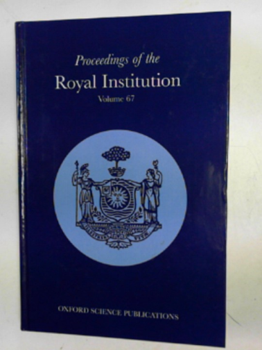 DAY, P (ED) - Proceedings of the Royal Institution of Great Britain, volume 67