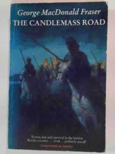 FRASER, GEORGE MACDONALD - The Candlemass road