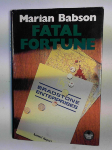 BABSON, MARIAN - Fatal fortune