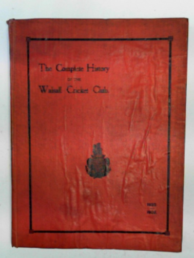 EVANS, BENJAMIN - The history of the Walsall Cricket Club