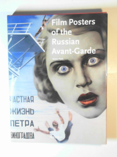 PACK, SUSAN - Film posters of the Russian Avant-Garde