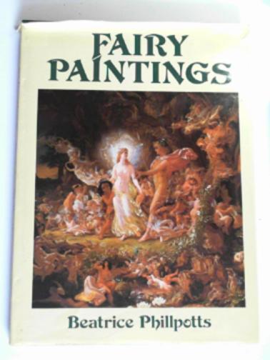 PHILLPOTTS, BEATRICE - Fairy paintings