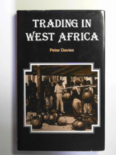 DAVIES, PETER N. - Trading in West Africa