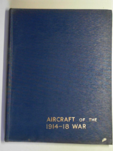 THETFORD, OWEN G. & RIDING, E.J. - Aircraft of the 1914-18 war
