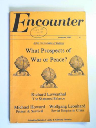 LASKY, MELVIN J. & THWAITE, ANTHONY - Encounter, vol. LV (55), no. 5, November 1980