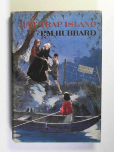 HUBBARD, P.M. - Rat Trap Island