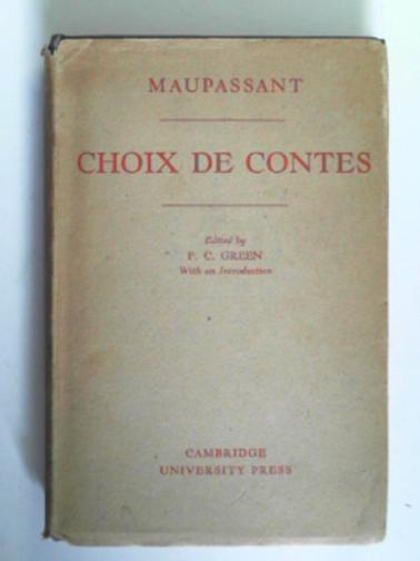 MAUPASSANT, GUY DE - Choix de Contes