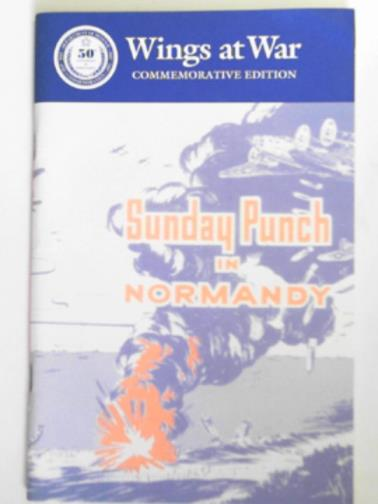 ARMY AIR FORCES - Sunday punch in Normandy: the tactial use of heavy bombardment in the Normandy Invasion: an interim report