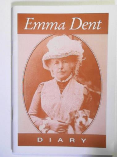 DENT, EMMA - Emma Dent: diary