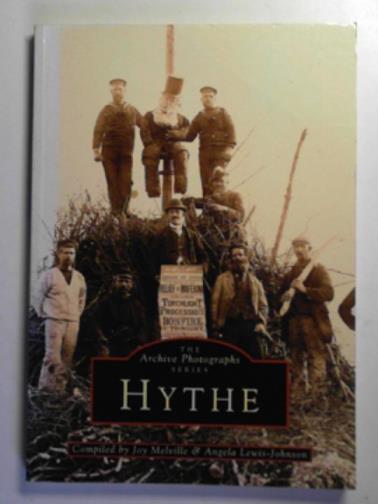 MELVILLE, JOY & LEWIS-JOHNSON, ANGELA - Hythe (Archive Photographs)