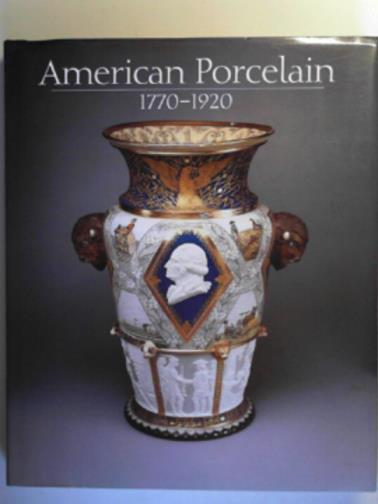FRELINGHUYSEN, ALICE COONEY - American Porcelain: 1770-1920