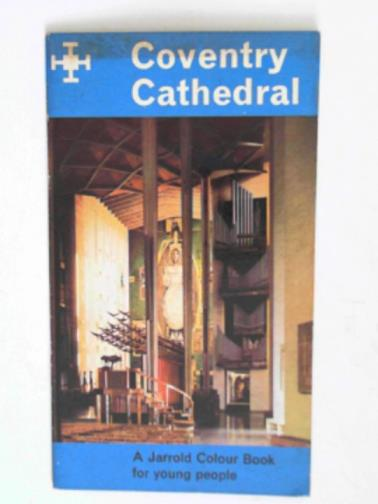 PAUL, CHRISTOPHER - Coventry Cathedral: a guide for young people