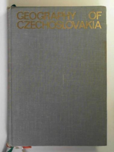 DEMEK, JAROMIR & STRIDA, MIROSLAV - Geography of Czechoslovakia