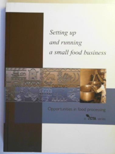 ATKINSON, KEITH & OTHERS - A handbook for setting up and running a small food business