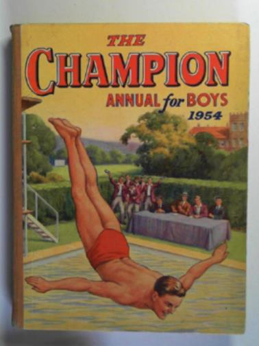 - The Champion Annual for boys 1954
