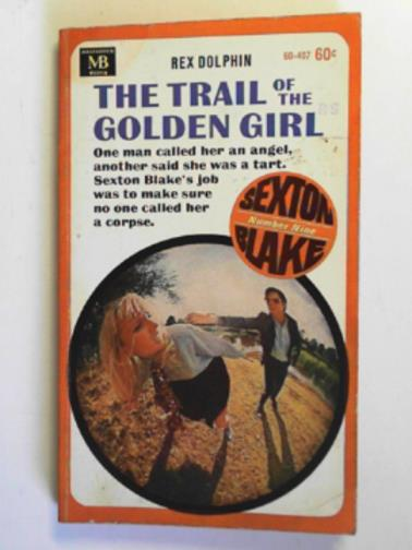 DOLPHIN, REX - The trail of the golden girl