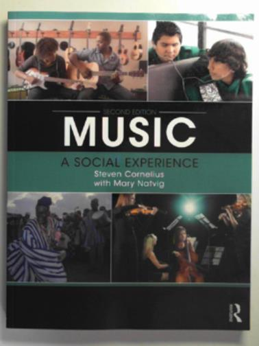 CORNELIUS, STEVEN & NATVIG, MARY - Music: a social experience