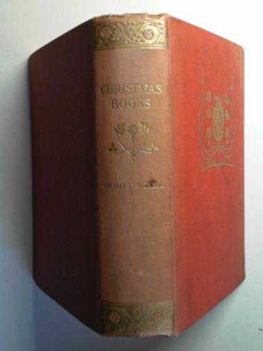 DICKENS, CHARLES - Christmas books