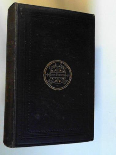 FORSTER, JOHN - The life of Jonathan Swift, volume the first 1667-1711