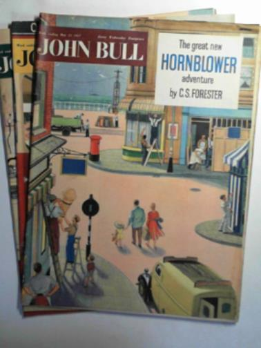 FORESTER, C. S. & OTHERS - John Bull, vol. 101, nos. 2656-2658, May 25, 1957-June 8, 1957 (3 issues)