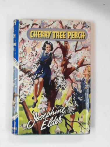 ELDER, JOSEPHINE - Cherry tree perch
