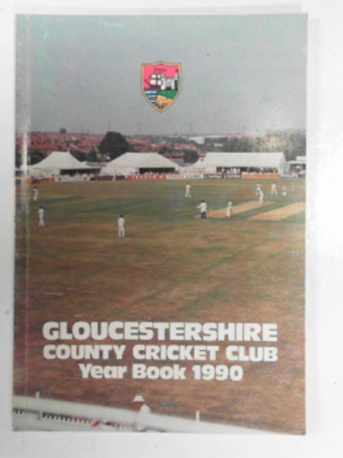 - Gloucestershire County Cricket Club year book 1990
