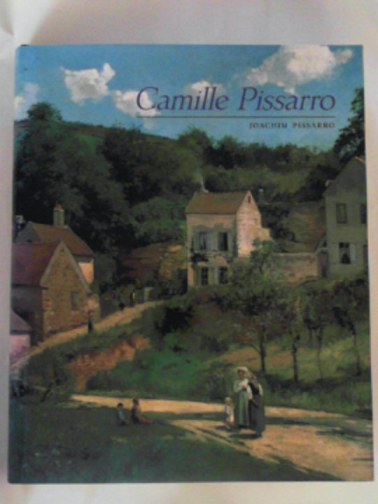 PISSARRO, JOACHIM - Camille Pissarro