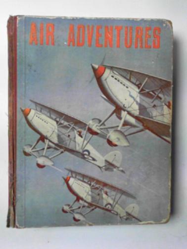 FLIGHT-LIEUTENANT / JOHNS, W.E. - Air adventures