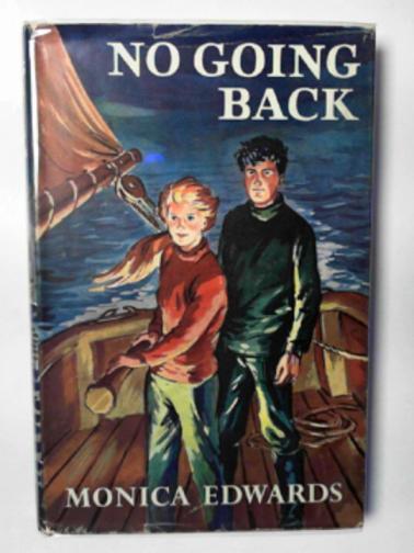 EDWARDS, MONICA - No going back