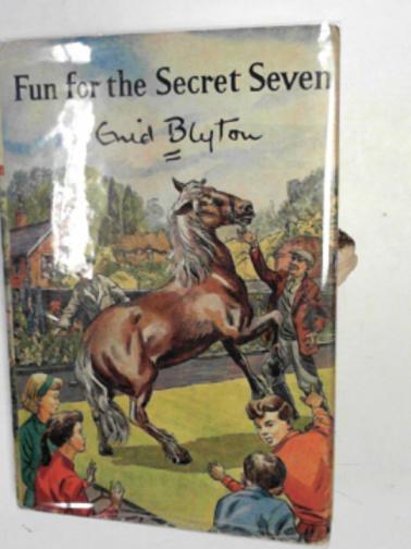BLYTON, ENID - Fun for the Secret Seven