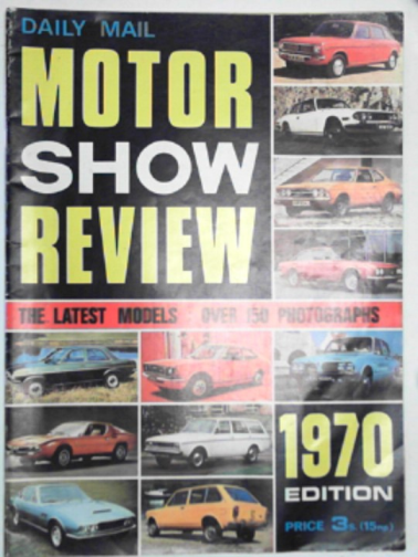 GROVES, BRIAN & OTHERS - Daily Mail Motor Show Review, 1970 edition