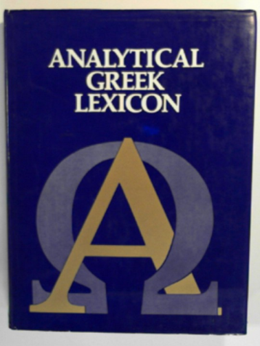 - Analytical Greek Lexicon (Bible Student's Books)