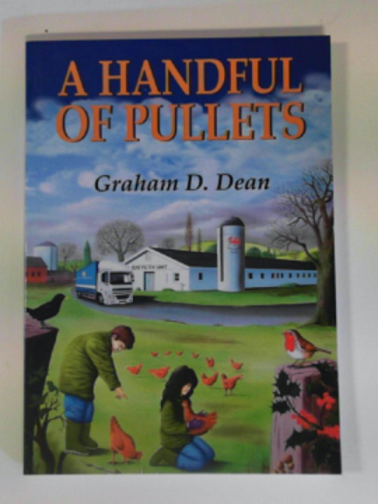 DEAN, GRAHAM D. - A handful of pullets