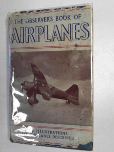 LAWRENCE, JOSEPH - The observer's book of airplanes